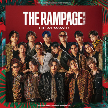 THE RAMPAGE from EXILE TRIBE – HEATWAVE
