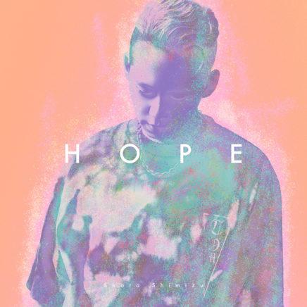 清水翔太 – HOPE