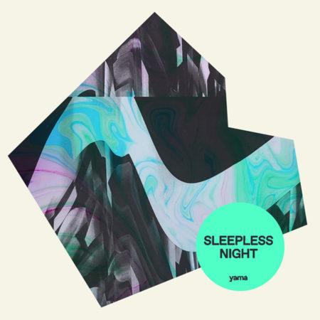 yama - Sleepless Night