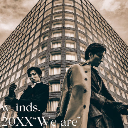 """w-inds. アルバム 20XX """"We are"""""""