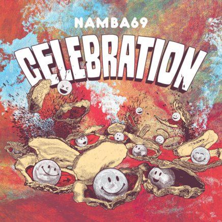 NAMBA69 – CELEBRATION